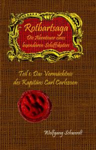 Abbildung: Abbildung: Rotbart-Saga / Wolfgang Schwerdt