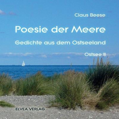 Claus Beese Poesie Der Meere Gedichte Aus Dem Ostseeland