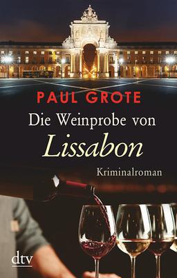 """Cover """"Die Weinprobe von Lissabon"""""""