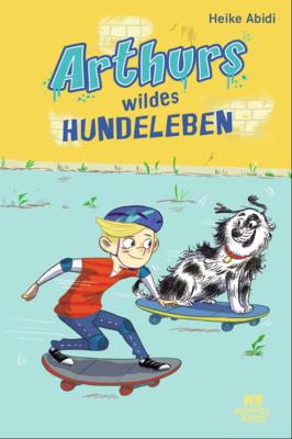 Cover Arthurs wildes Hundeleben