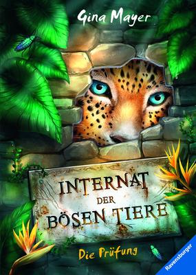 """Cover """"Das Internat der bösen Tiere!"""