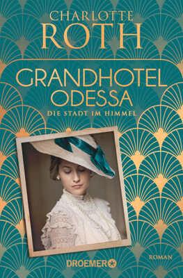"""Cover """"Grandhotel Odessa"""""""