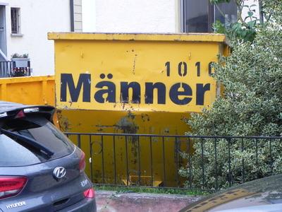 """Abfallcontainer """"Männer!"""